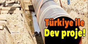 Türkiye ile dev proje başladı!