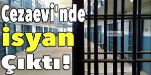Açık Kadın Cezaevi'nde isyan çıktı!