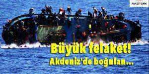 Büyük felaket! Akdeniz'de...