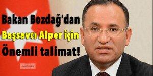 Bakan Bozdağ'dan Başsavcı Alper talimatı!
