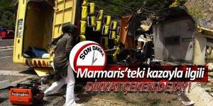 Son dakika: Marmaris'teki kazayla ilgili dikkat çeken detay!