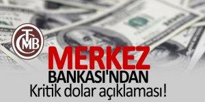Merkez Bankası'ndan kritik dolar açıklaması!
