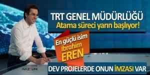 TRT Genel Müdürlüğü atama süreci yarın başlıyor! En güçlü isim İbrahim Eren