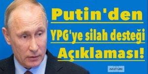 Putin'den 'YPG'ye silah desteği' açıklaması!