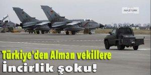 Türkiye'den Alman vekillere İncirlik şoku!