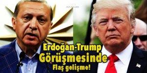 Erdoğan-Trump görüşmesinde flaş gelişme!