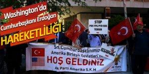 Washington'da Cumhurbaşkanı Erdoğan hareketliliği