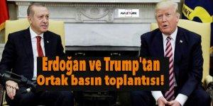 Erdoğan ve Trump'tan ortak basın toplantısı!