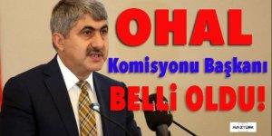 OHAL Komisyonu Başkanı belli oldu!