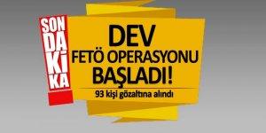 Dev FETÖ operasyonu başladı! 93 gözaltı