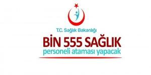 Sağlık Bakanlığı bin 555 sağlık personeli ataması yapacak