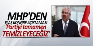MHP'den flaş kongre açıklaması: 'Partiyi tamamen temizleyeceğiz'