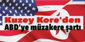 Kuzey Kore'den ABD'ye müzakere şartı!