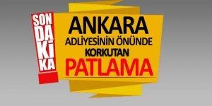 Ankara Adliyesi önünde korkutan patlama