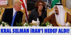 Kral Selman İran'ı hedef aldı!