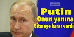 Putin onun yanına gitmeye karar verdi