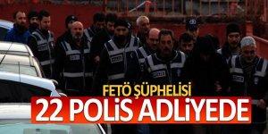 Kayseri'de FETÖ şüphelisi 22 polis adliyede