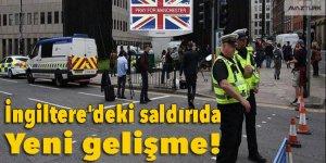 İngiltere'deki saldırıda yeni gelişme!