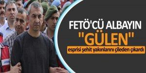 FETÖ'cü albayın 'Gülen' esprisi şehit yakınlarını çileden çıkardı