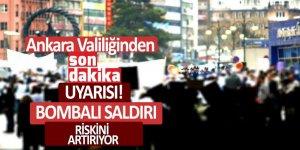 Ankara Valiliğinden son dakika uyarısı! 'Yasak'