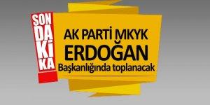 AK Parti MKYK, Erdoğan başkanlığında toplanacak
