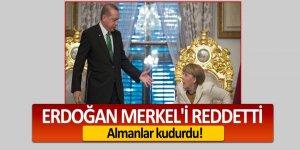 Erdoğan Merkel'i reddetti, Almanlar kudurdu!