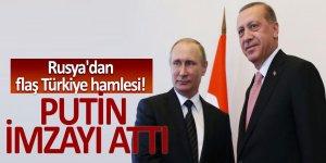 Rusya'dan flaş Türkiye hamlesi! Putin imzayı attı