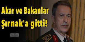 Hulusi Akar ve Bakanlar Şırnak'a gitti!