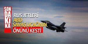 Son dakika... Rus jetleri ABD savaş uçağının önünü kesti