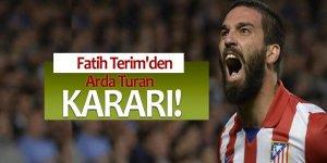 Fatih Terim'den Arda Turan kararı!