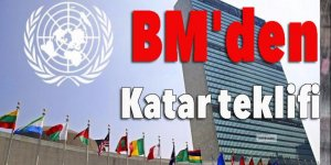 BM'den Katar teklifi