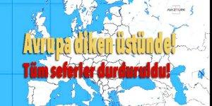 Avrupa diken üstünde!