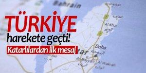 Türkiye harekete geçti! Katarlılardan ilk mesaj
