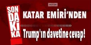 Katar Emiri'nden Trump'ın davetine cevap!