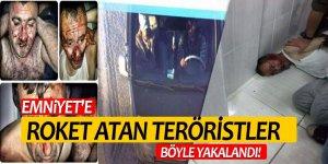 Emniyet'e roket atan teröristler böyle yakalandı!