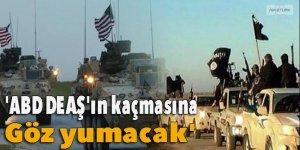'ABD DEAŞ'ın kaçmasına göz yumacak'