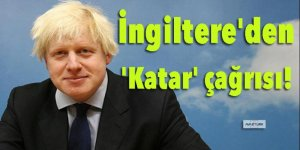 İngiltere'den 'Katar' çağrısı!