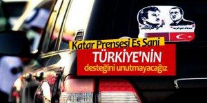Katar Prensesi: Türkiye'nin desteğini unutmayacağız