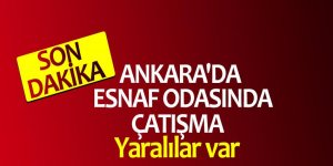 Ankara'da esnaf odasında çatışma! Yaralılar var...