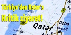 Türkiye'den Katar'a kritik ziyaret!