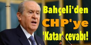 Bahçeli'den CHP'ye 'Katar' cevabı!