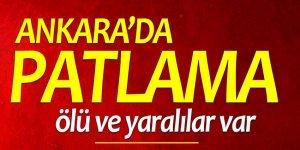 Ankara'da iş yerinde patlama! Ölü ve Yaralılar var