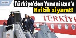 Türkiye'den Yunanistan'a kritik ziyaret!
