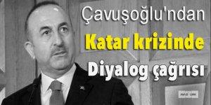 Çavuşoğlu'ndan Katar krizinde diyalog çağrısı!