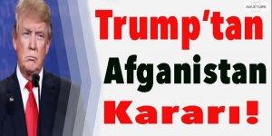 Trump'tan Afganistan kararı!