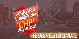 Ankara Valiliği'nden 'CHP' duyurusu! Tedbirler alındı...
