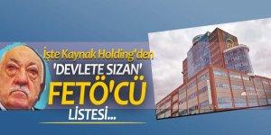 İşte Kaynak Holding'den 'devlete sızan' FETÖ'cü listesi...