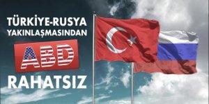 ABD Dışişleri Bakanı itiraf etti: 'Türk-Rus yakınlaşmasından ABD rahatsız'