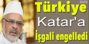 'Türkiye Katar'a işgali engelledi'