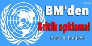 BM'den kritik açıklama: Katar'ın hamlesi endişe verici